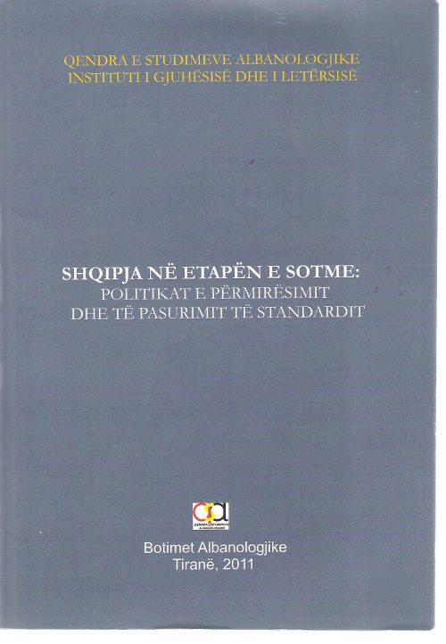 Shqipja ne etapen e sotme: Politikat e permirsimit dhe te pasurimit te standardit