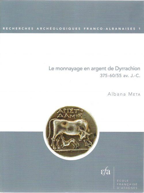 Le monnayage en argent de Dyrrachion 375-60/55 av. J.-C.