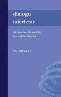 Dialogu ndërfetar. Një qasje teorike-praktike dhe realiteti shqiptar