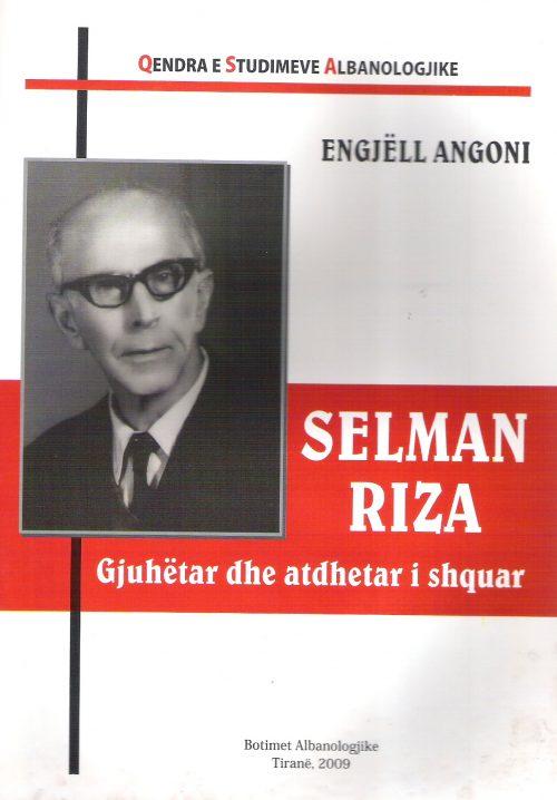 Selman Riza Gjuhtar dhe atdhetar i shquar