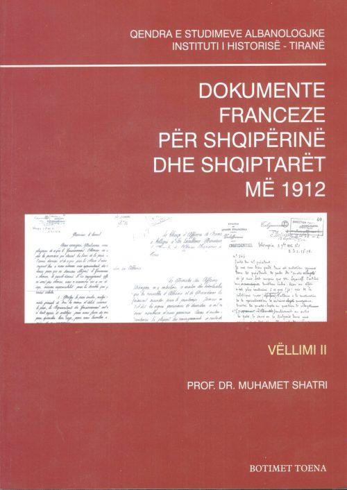 Dokumente franceze për Shqipërinë dhe shqiptarët më 1912