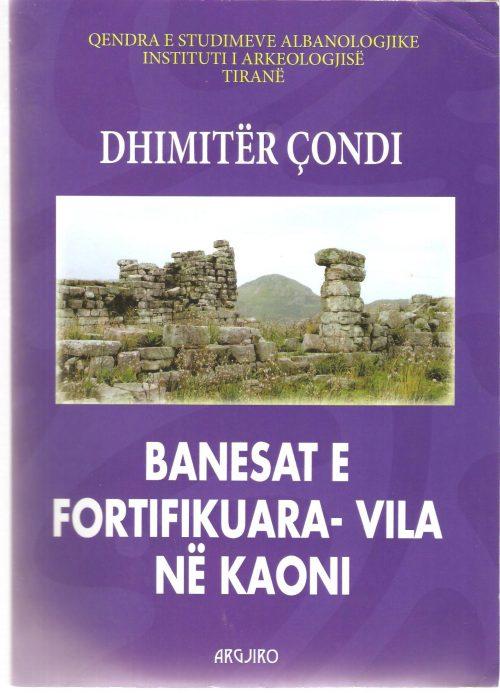 Banesat e fortifikuara – Vila në Kaoni