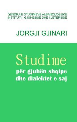 Studime për gjuhën shqipe dhe dialektet e saj