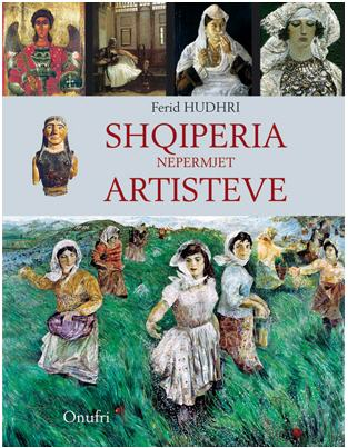 Shqipëria nëpërmjet artistëve