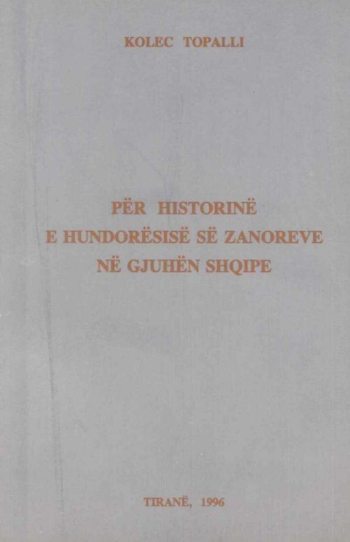PËR HISTORINË E HUNDORËSISË SË ZANOREVE