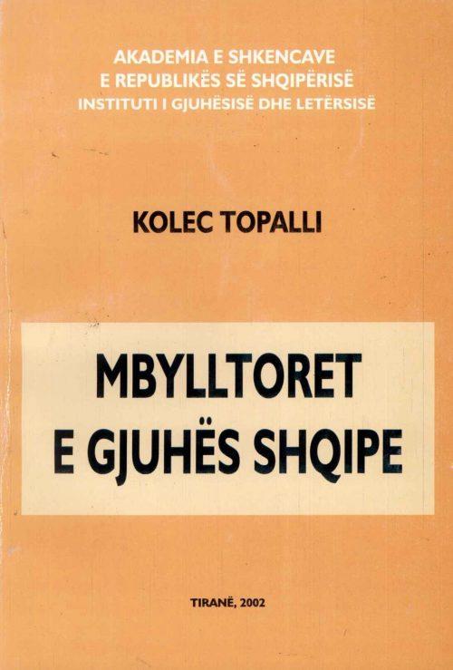 MBYLLTORET E GJUHËS SHQIPE