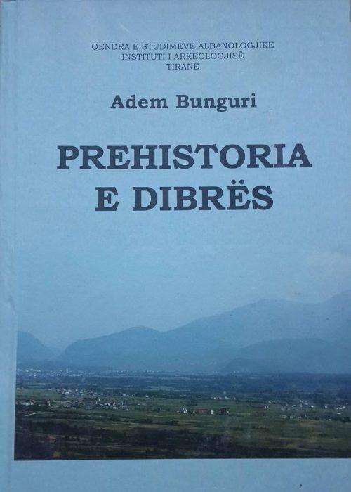 Prehistoria e Dibrës