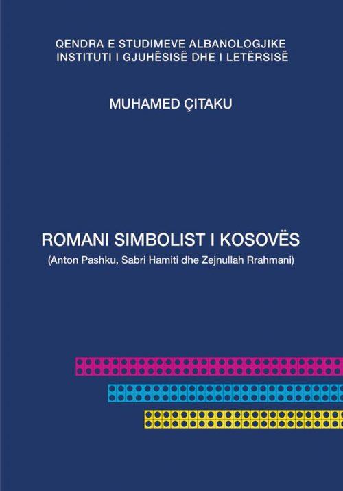 Romani simbolist i Kosovës (Anton Pashku