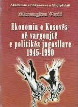 Ekonomia e Kosovës në vargonjtë e politikës jugosllave 1945-1990