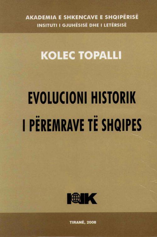 EVOLUCIONI HISTORIK I PËREMRAVE TË SHQIPES