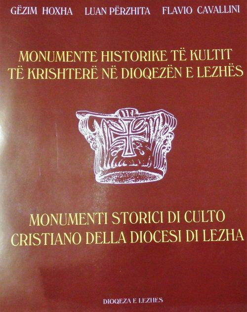 Monumente historike të kultit të krishterë në Dioqezën e Lezhës