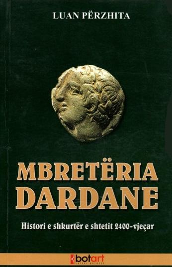 Mbretëria Dardane (Histori e shkurtër e shtetit 2400 – vjeçar)