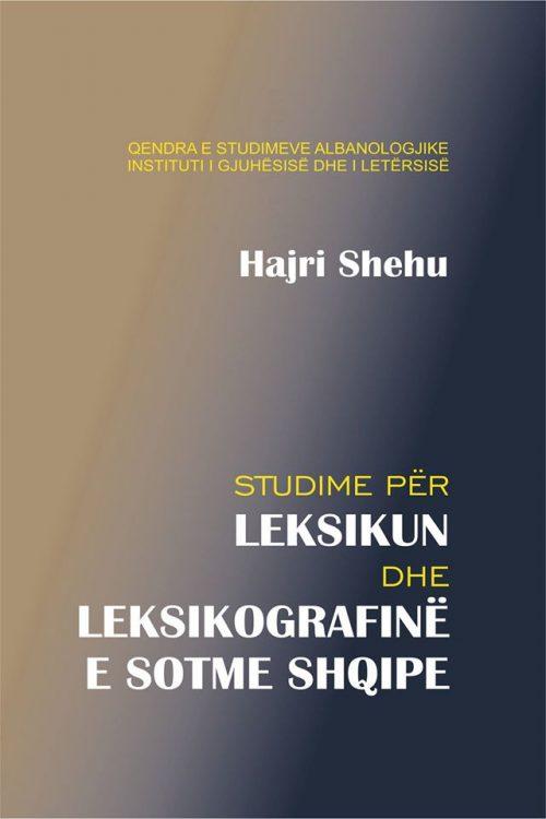 Studime për leksikun dhe leksikografinë e sotme shqipe