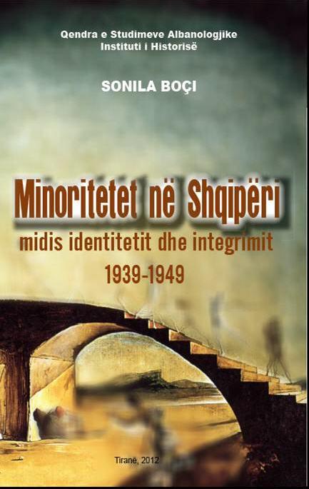 Minoritetet në Shqipëri midis identitetit dhe integrimit 1939-1949