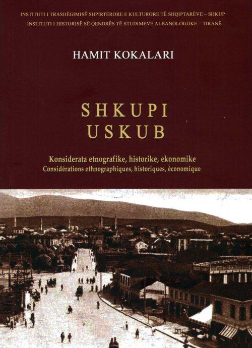 Shkupi. Konsiderata etnografike