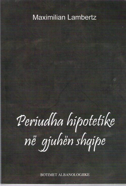 Periudha hipotetike ne gjuhen shqipe