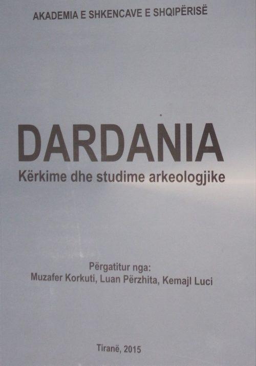 Dardania. Kërkime dhe studime arkeologjike