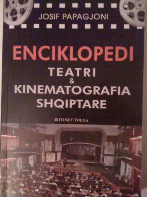 ENCIKLOPEDI. Teatri dhe kinematografia shqiptare