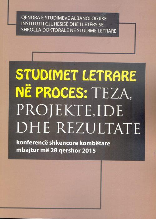 Studimet Letrare në proces: Teza