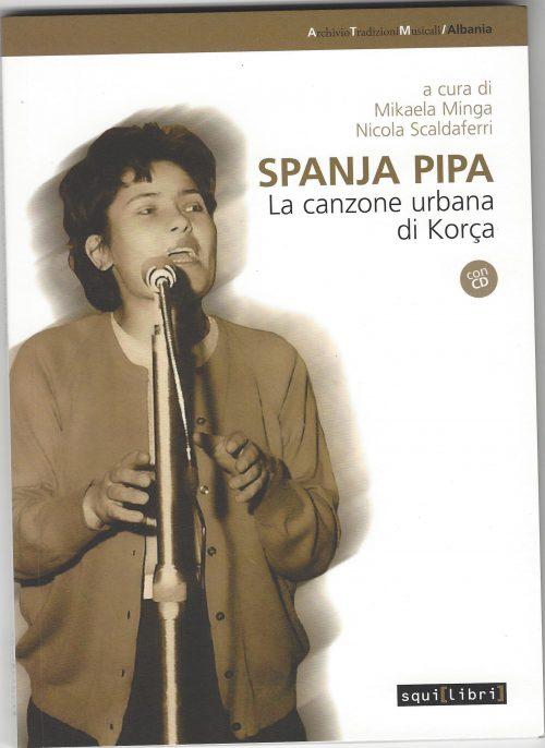 Spanja Pipa. La canzone urbana di Korça