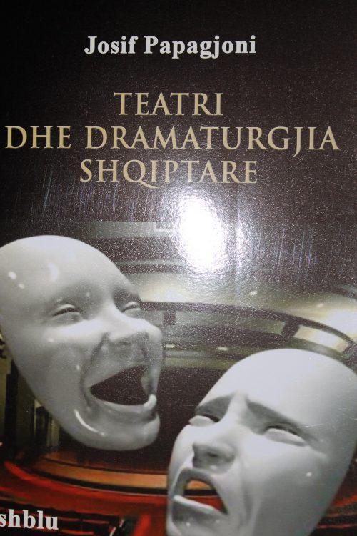 Teatri dhe dramaturgjia shqiptare