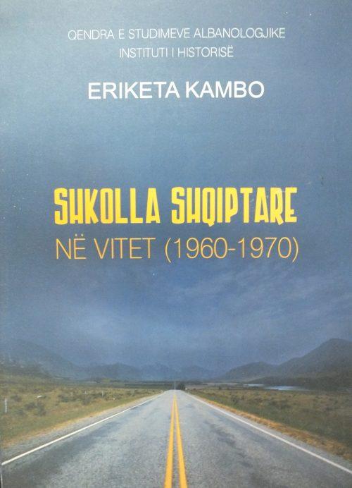 Shkolla shqiptare në vitet (1960-1970)