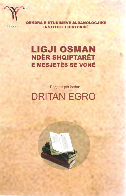 Ligji osman nder shqiptaret e mesjetes se vone